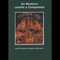 Un mosteiro camiño a Compostela