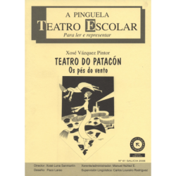 Teatro do patacón. Os pés do vento