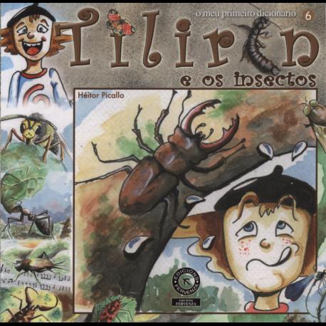 Tilirín e os insectos