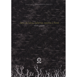 Diario de ladras, bailarinas, asasinas e flores (Premio A.V.)