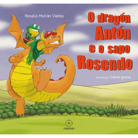 O dragón Antón e  o sapo Rosendo