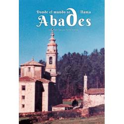 Donde el mundo se llama Abades
