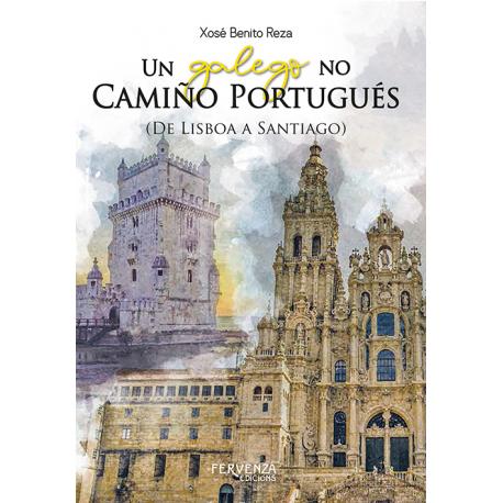 Un galego no Camiño Portugués