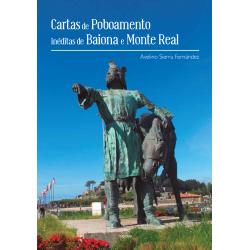 Cartas de Poboamento inéditas de Baiona e Monte real