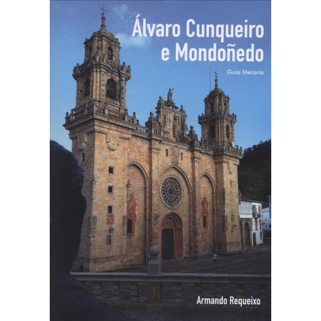 Álvaro Cunqueiro e Mondoñedo