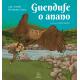Guendufe o anano