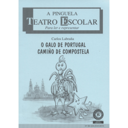 O galo de Portugal camiño de Compostela
